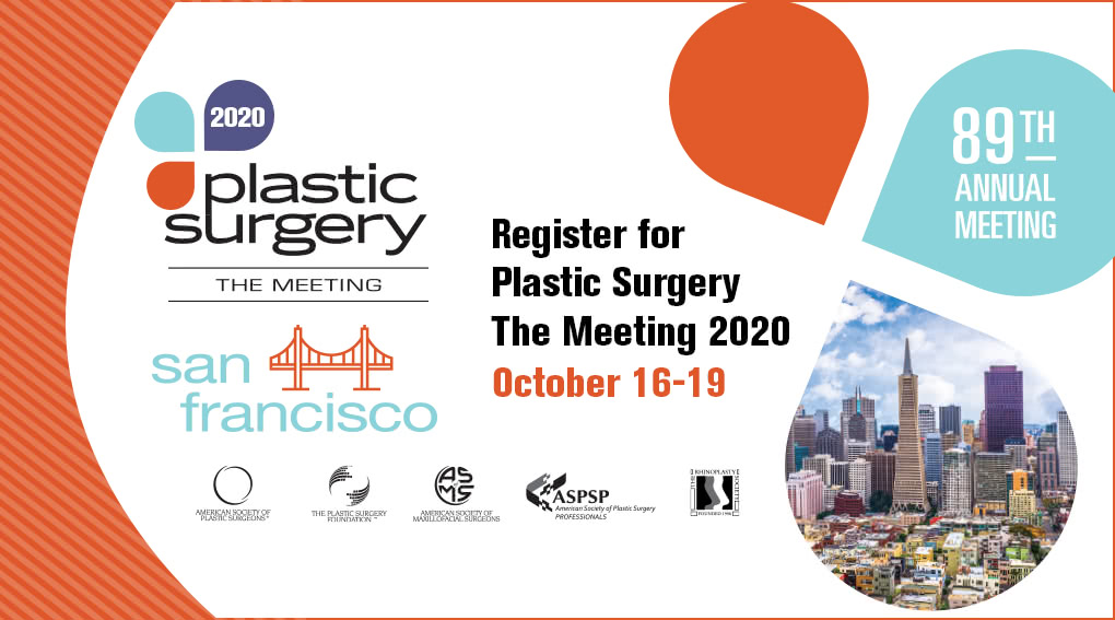Plastic Surgery The Meeting 2020 in San Francisco