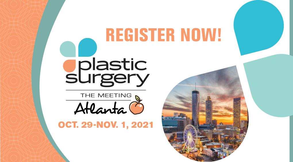 Plastic Surgery The Meeting 2021 in Atlanta